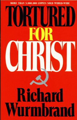 Richard Wurmbrand - Tortured For Christ