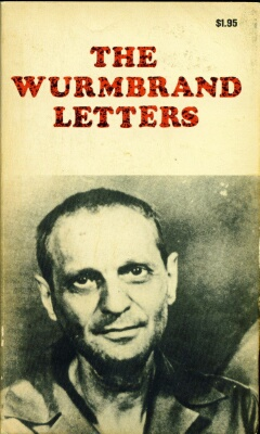 Richard Wurmbrand - The Wurmbrand Letters